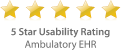 5 Star Usability Rating - Ambulatory EHR EMR