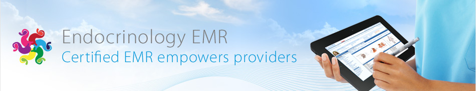 Endocrinology EMR - Certified EMR empowers providers